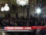 """Rama te """"Forumi ekonomik i Vjenës"""" - News, Lajme - Vizion Plus"""
