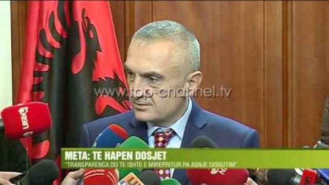 Meta: Të hapen dosjet  -Top Channel Albania - News - Lajme