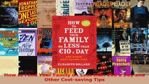 Read  How to Feed Your Family on Less than 10 a Day and Other Costsaving Tips PDF Free