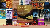 Read  Gestalt Therapy for Addictive and SelfMedicating Behaviors PDF Online