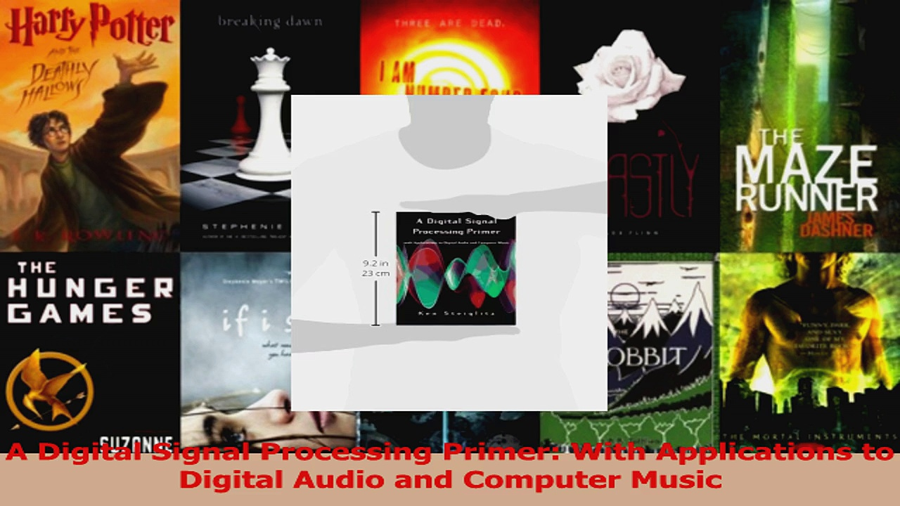 Download  A Digital Signal Processing Primer With Applications to Digital Audio and Computer Music Ebook Free