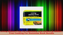 Read  Living GlutenFree For Dummies 2nd Edition  GlutenFree Cooking For Dummies Book Bundle PDF Online