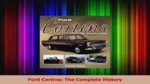 Read  Ford Cortina The Complete History Ebook Free