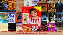Read  Cheryl Bakers Low Calorie Cook Book 80 Nutritious and Caloriecounted Recipes Ebook Free