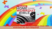 The Mens Health Home Workout BibleOver 400 Exercises No Gym Required Download