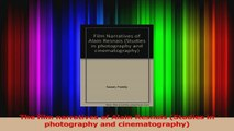PDF Download  The film narratives of Alain Resnais Studies in photography and cinematography Read Full Ebook
