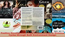 Download  Positive Development From Vicious Circles to Virtuous Cycles through Built Environment EBooks Online