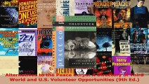 Read  Alternatives to the Peace Corps A Directory of Third World and US Volunteer PDF Free