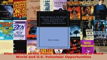 Read  Alternatives to the Peace Corps A Directory of Third World and US Volunteer Ebook Free