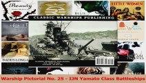 Read  Warship Pictorial No 25  IJN Yamato Class Battleships PDF Free
