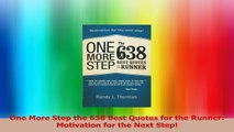 One More Step the 638 Best Quotes for the Runner Motivation for the Next Step Download