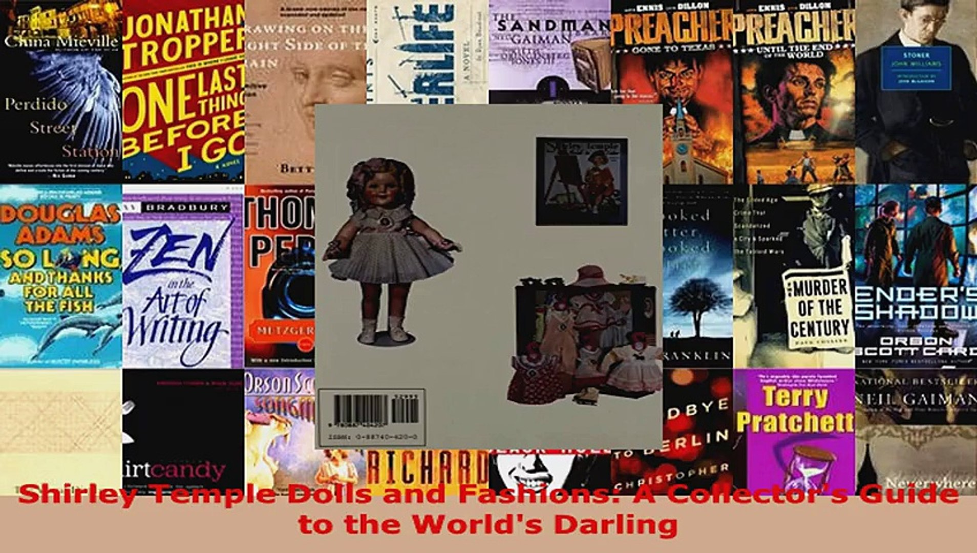 Read  Shirley Temple Dolls and Fashions A Collectors Guide to the Worlds Darling EBooks Online