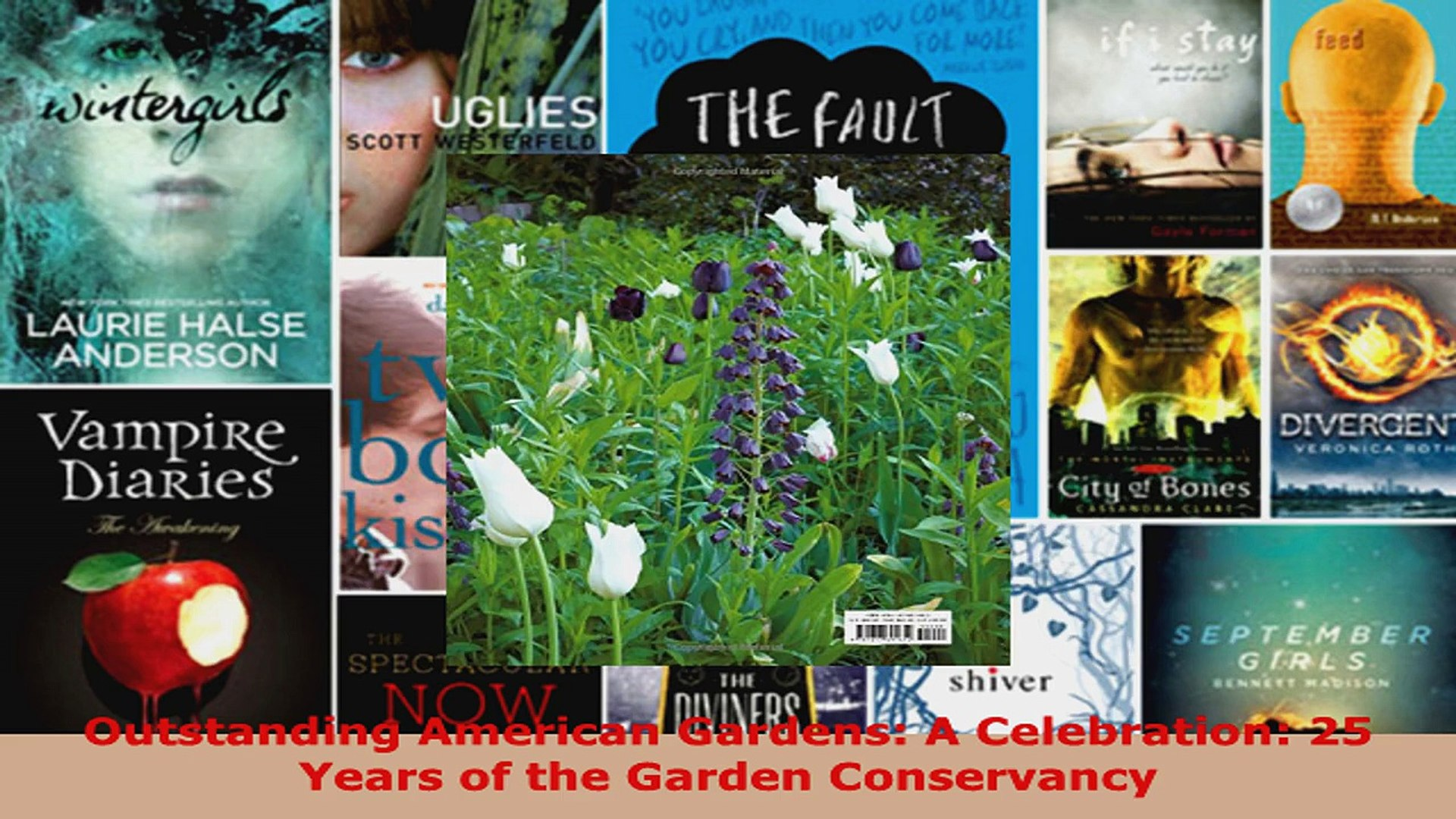 Read  Outstanding American Gardens A Celebration 25 Years of the Garden Conservancy Ebook Free