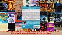 Read  What Patients Dont Say If Doctors Dont Ask The Mindful PatientDoctor Relationship Ebook Free