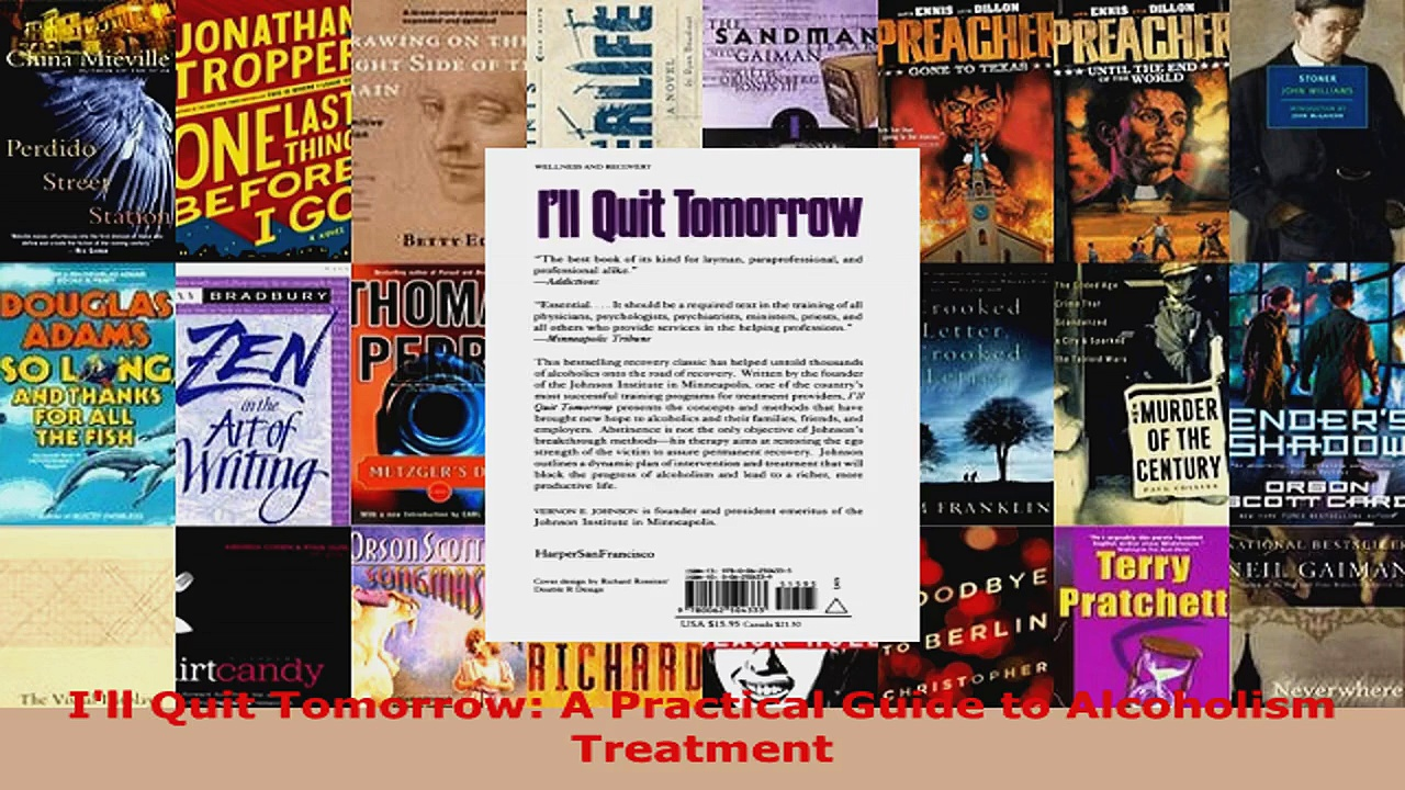 Read  Ill Quit Tomorrow A Practical Guide to Alcoholism Treatment EBooks Online