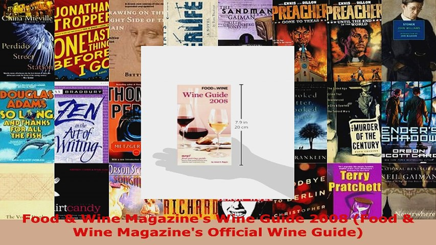 Read Food Wine Magazines Wine Guide 2008 Food Wine Magazines Official Wine Guide EBooks Online   Godialy.com