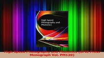 Download  High Speed Photography and Photonics SPIE Press Monograph Vol PM120 PDF Online