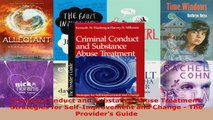Read  Criminal Conduct and Substance Abuse Treatment Strategies for SelfImprovement and Change Ebook Free