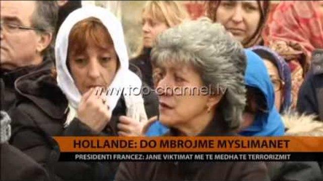 Hollande: Do të mbrojme myslimanët - Top Channel Albania - News - Lajme