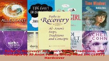 Read  Paths to Recovery AlAnons Steps Traditions and Concepts by AlAnon Family Group Head Ebook Free