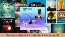 Read  Montessori Based Activities for Persons VolII PDF Online