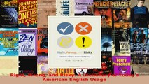 Read  Right Wrong and Risky A Dictionary of Todays  American English Usage Ebook Free