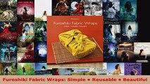Read  Furoshiki Fabric Wraps Simple  Reusable  Beautiful EBooks Online