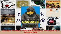 Read  Casuals Football Fighting  Fashion The Story of a Terrace Cult Ebook Free