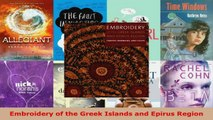 Read  Embroidery of the Greek Islands and Epirus Region PDF Free