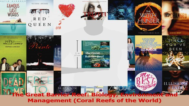 Download  The Great Barrier Reef Biology Environment and Management Coral Reefs of the World Ebook Online