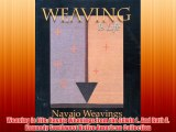 Weaving Is Life: Navajo Weavings from the Edwin L. And Ruth E. Kennedy Southwest Native American