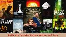 Read  Buffy the Vampire Slayer Willow and Tara PDF Online