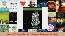 Read  Burn Witch Burn  Creep Shadow Creep Ebook Free