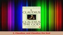 Read  I Claudius and Claudius the God Ebook Free