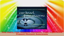 One heart Four Seasons Kundalini Yoga Experience Present Moment Awareness Read Online