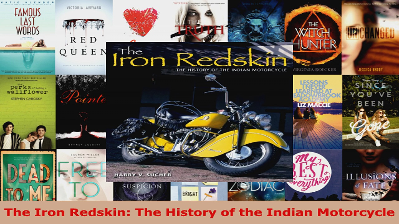Read  The Iron Redskin The History of the Indian Motorcycle Ebook Free