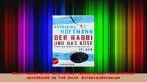 Read  Der Rabbi und das Böse Kommissar Rosenthal ermittelt in Tel Aviv  Kriminalroman PDF Online
