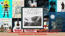 Read  Lutherie Woods  Steel String Guitars A Guide to Tonewoods With a Compilaition of Repair Ebook Free