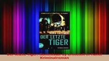 Read  Der letzte Tiger Kommissar Ly ermittelt in Hanoi   Kriminalroman Full Ebook
