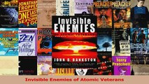 Read  Invisible Enemies of Atomic Veterans Ebook Free