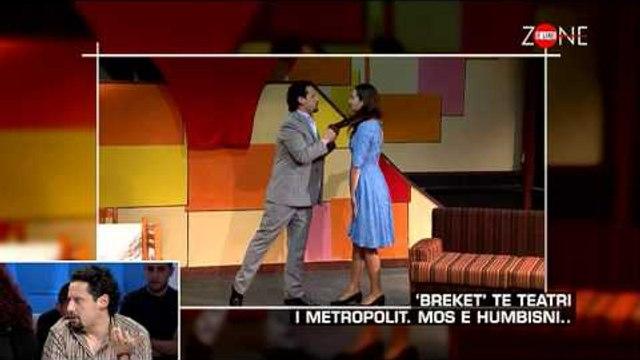 Zone e lire - 'Breket' te Teatri i Metropolit. Mos e humbisni..! (06 mars 2015)