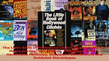 PDF Download  The Little Book of Hollywood Cliches Compendium of Movie Cliches Stereotypes Obligatory Read Full Ebook