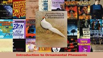 PDF Download  Introduction to Ornamental Pheasants Read Full Ebook