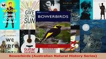 PDF Download  Bowerbirds Australian Natural History Series Read Online
