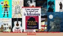 PDF Download  Como mejorar la salud con la Reflexologia Spanish Edition Read Online