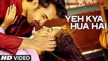 Yeh Kya Hua Hai Full Video Song - Baankey ki Crazy Baraat (2015) HD 720p_Google Brothers Attock