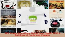 Read  365 Vegan Smoothies Boost Your Health With a Rainbow of Fruits and Veggies PDF Free