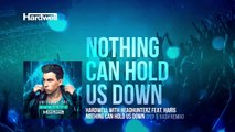 Hardwell & Headhunterz feat. Haris - Nothing Can Hold Us Down (Pep & Rash Remix)