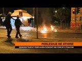 Greqi, Athina kthehet në arenë dhune; protesta gjatë natës - Top Channel Albania - News - Lajme