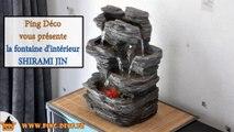 fontaine  d'intérieur cascade Shirami Jin (WWW.PING-DECO.FR)